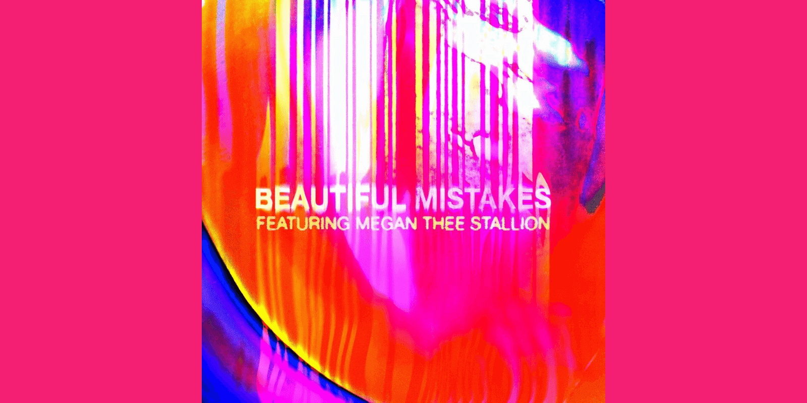 Beautiful Mistakes by Maroon 5 ft. Megan Thee Stallion